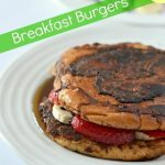 Strawberry Banana French Toast | Breakfast Burgers / french toast breakfast sandwich with strawberry banana and chocolate chips