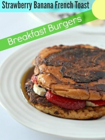 Strawberry Banana French Toast | Breakfast Burgers / french toast breakfast sandwich with strawberry banana and chocolate chips