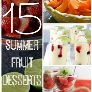 15 Summer Fruit Desserts