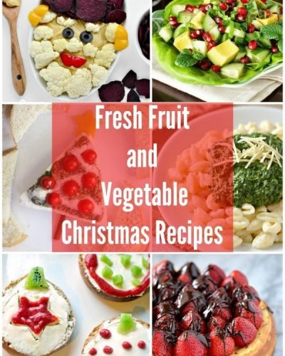 Fresh Fruit and Vegetable Christmas Recipes