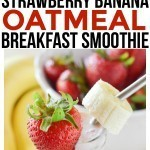 Make this strawberry banana oatmeal smoothie breakfast recipe. One of the easiest smoothie recipes for kids and adults. Quick and easy breakfast recipe!