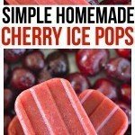 Simple Homemade Cherry Ice Pops Recipe. You're only 3 ingredients away from the best homemade frozen treats for kids