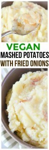 Vegan Mashed Potatoes Fried Onions Recipe is one of the most easiest side dishes you'll make!