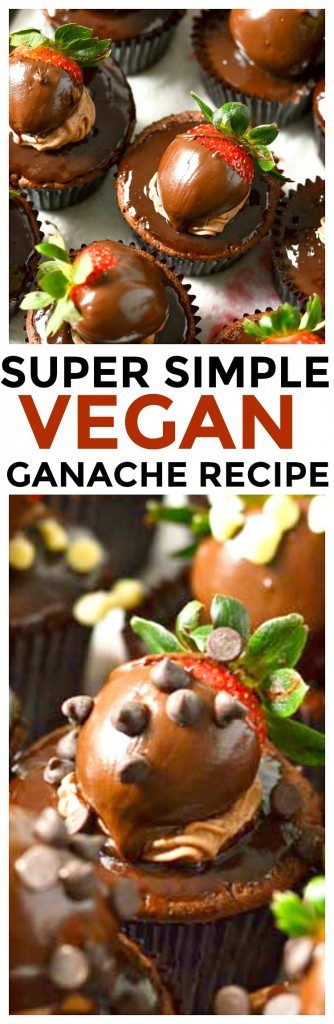 Vegan Ganache Recipe to make Chocolate Covered Strawberry Cupcakes - Easy and delicious vegan / vegetarian cupcakes with a vegan chocolate frosting.