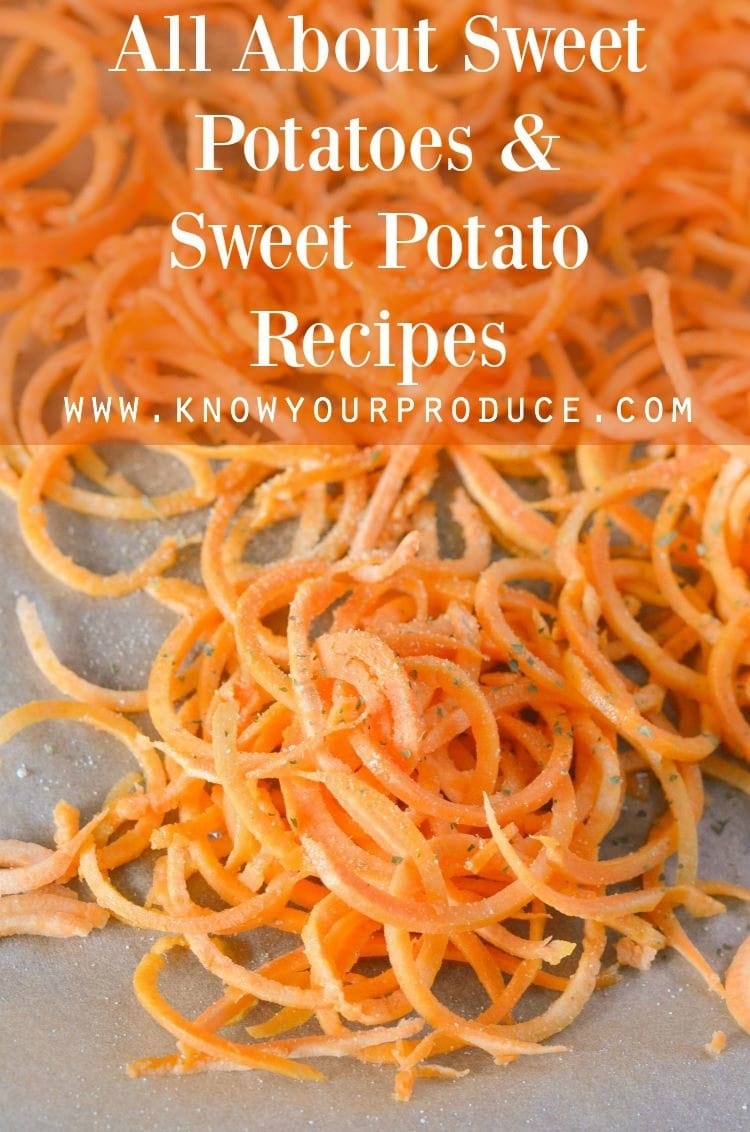 All About Sweet Potatoes and Sweet Potato Recipes // www.knowyourproduce.com